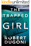 The Trapped Girl (The Tracy Crosswhite Series Book 4) (English Edition)