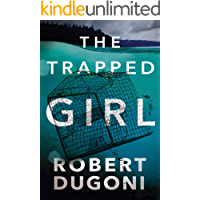 The Trapped Girl (Tracy Crosswhite Book 4)