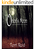 Orion's Moon: a paranormal short story