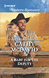 A Baby for the Deputy: A Single Dad Romance (Mustang Valley)