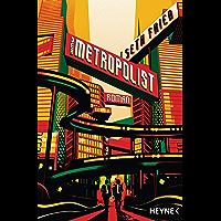 Der Metropolist: Roman (German Edition) book cover