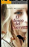 El deseo del Cuervo (Kounville nº 1) (Spanish Edition)