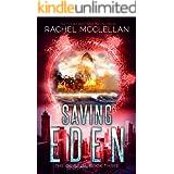 Saving Eden : A Dystopian Romance Novel (Original Series Book 3)