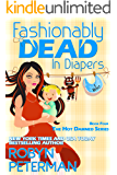 Fashionably Dead in Diapers: Hot Damned Series Book 4