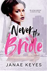 Never the Bride Kindle Edition