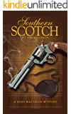Southern Scotch (The Boss MacTavin Action Mysteries Book 1)