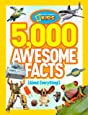 National Geographic Kids 5,000 Awesome Facts (About Everything