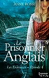 Le Prisonnier anglais : Les Enkoutan - Episode 4