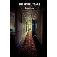 The Hotel Years (English Edition)