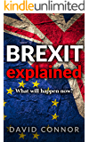 BREXIT explained: What will happen now?