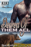 Bearest of Them All: Bear Brothers Mpreg Romance Book Four (English Edition)