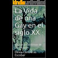 La Vida de una Gay en el siglo XX: Un Amor Diferente III Conclusión (Lesbos nº 1)