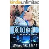 Cold Peril: Military Romantic Suspense (Stealth Security Book 1)