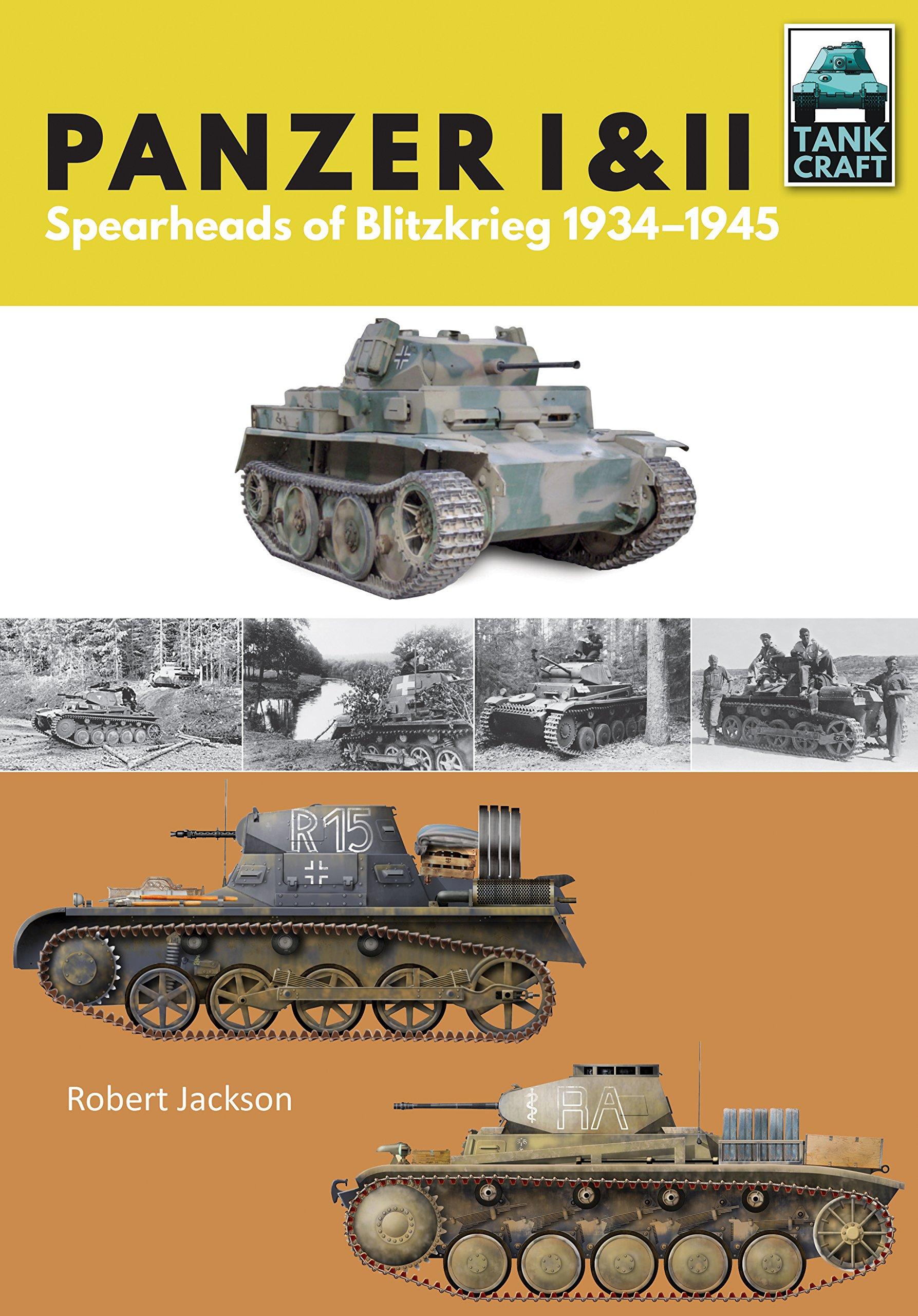 Panzer I And II  Blueprint For Blitzkrieg 1933 1941  Tank Craft Band 7