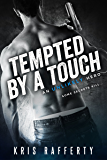 Tempted by a Touch (An Unlikely Hero)
