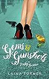 Gems & Gunshots (The Presley Thurman Mysteries Book 4)