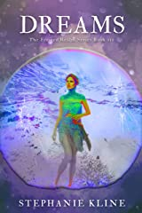 Dreams: A YA Fantasy Fiction Adventure (The Frosted Realms Series Book 3) Kindle Edition