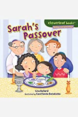 Sarah's Passover (Cloverleaf Books ™ — Holidays and Special Days) Kindle Edition