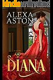 Diana: De Wolfe Pack Connected World (The de Wolfes of Esterley Castle Book 1)