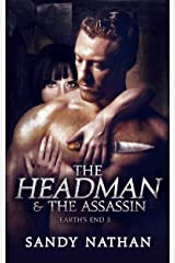 The Headman & the Assassin (Earth's End Book 3) Kindle Edition