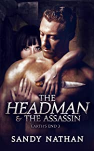 The Headman & the Assassin (Earth's End Book 3)