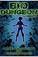 Bio Dungeon: Symbiote (The Body's Dungeon Book 1) Kindle Edition