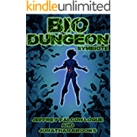 Bio Dungeon: Symbiote (The Body's Dungeon Book 1)
