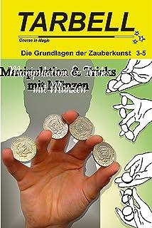 Juchhu Ich Kann Geld Zaubern 7 Magische Tricks Mit Münzen Und