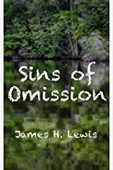 Sins of Omission: Racism, politics, conspiracy, and justice in Florida (A Rudberg Novel Book 1) Kindle Edition