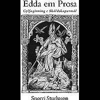 Edda em Prosa: Gylfaginning e Skáldskaparmál