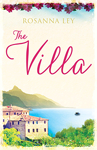 The Villa: Escape to Sicily with the Number One Bestseller (English Edition)