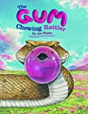 The Gum-Chewing Rattler