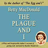 The Plague and I: Common Reader Editions