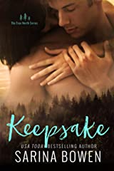 Keepsake (True North Book 3) Kindle Edition