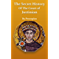 The Secret History of The Court Justinian (Annotated)