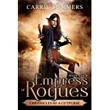 Empress of Rogues (Chronicles of a Cutpurse Book 4)