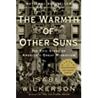 The Warmth of Other Suns: The Epic Story of America's Great Migration (English Edition)
