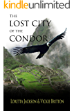 The Lost City of the Condor