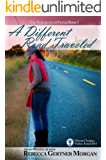 A Different Road Traveled (The Strength to Stand Book 1)
