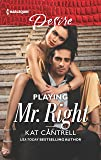 Playing Mr. Right (Switching Places)