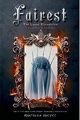 Fairest: The Lunar Chronicles: Levana's Story Kindle Edition