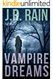 Vampire Dreams: A Short Story (A Samantha Moon Story Book 4)