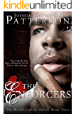 The Enforcers: The Blood Calling Series: Book 3