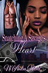 Snatching A Savage's Heart Kindle Edition