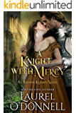 A Knight With Mercy: Book 2 of the Assassin Knights Series