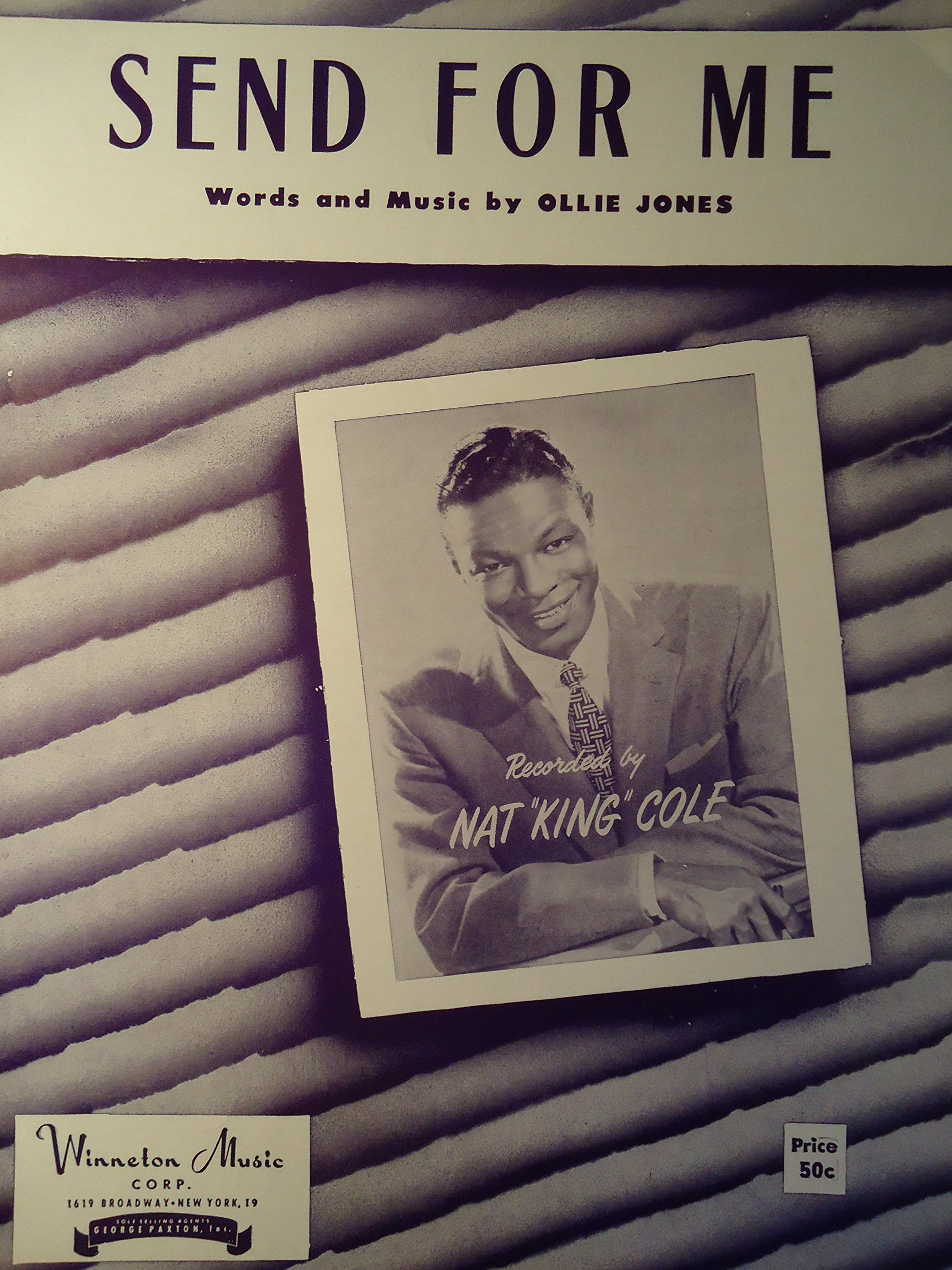 Send for Me (Nat King Cole on Cover): Nat King Cole, Words and music by  Ollie Jones: Amazon.com: Books