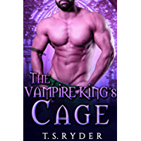 The Vampire King's Cage (The Vampire King Chronicles Book 9) (English Edition)