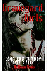 Graveyard Girls Kindle Edition
