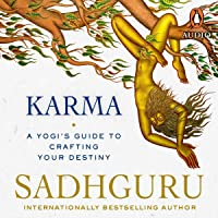 Karma: A Yogi's Guide to Crafting Your Own Destiny