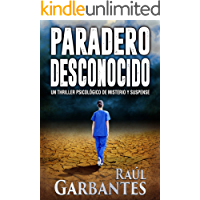 Paradero Desconocido: Un thriller psicológico de misterio y suspense